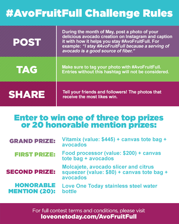 #AvoFruitFull Challenge Rules. Click here for full contest terms and conditions at loveonetoday.com/AvoFruitFull