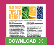 Take These Tips to Heart. Donwload now.
