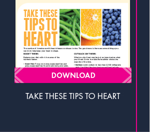Click to download the Take These Tips to Heart handout